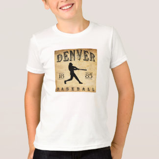 1885 Denver Colorado Baseball T-Shirt