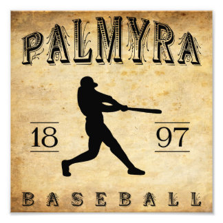 1897 Palmyra New York Baseball Art Photo