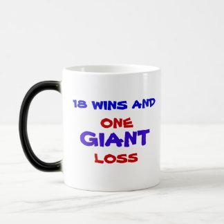 18 WINS AND ONE GIANT LOSS MUG