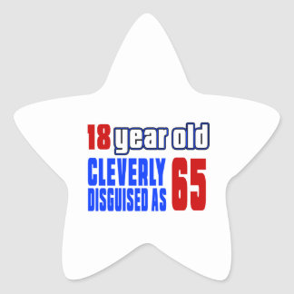 18 year old cleverly disguised as 65 star sticker