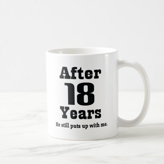 18th Anniversary (Funny) Coffee Mug