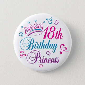 18th Birthday Princess 6 Cm Round Badge
