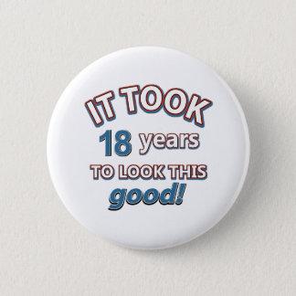 18th year birthday designs 6 cm round badge