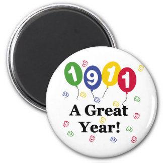1911 A Great Year Birthday Refrigerator Magnets