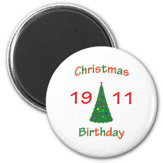 1911 Christmas Birthday Magnets