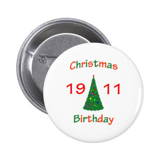 1911 Christmas Birthday Pinback Button