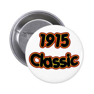 1915 Classic 6 Cm Round Badge