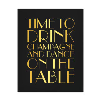 1920's Time to Drink Champagne Canvas gold Gallery Wrapped Canvas