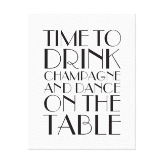 1920's Time to Drink Champagne Canvas white Gallery Wrapped Canvas