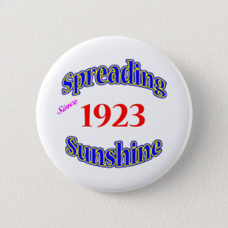 1923 Spreading Sunshine 6 Cm Round Badge