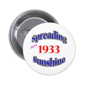 1933 Spreading Sunshine 6 Cm Round Badge