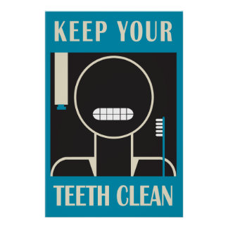 1936-38 Keep Your Teeth Clean Reproduction Posters