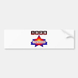 1939 A Star Was Born Car Bumper Sticker