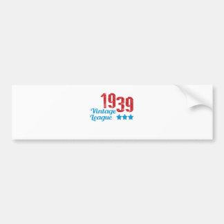 1939 vintage leaque bumper sticker