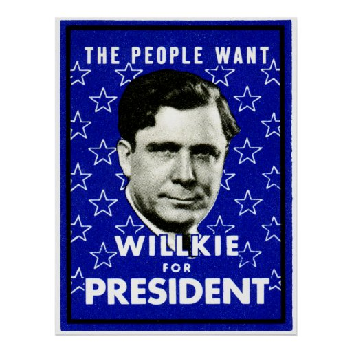 1940 WIllkie for President Posters