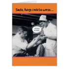 1940s Dentist Things Could Be Worse 40th Birthday Card