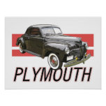 1941 Plymouth coupe with graphic and text. Poster