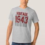 1943 Birthday Year  The Best 1943 Vintage W1988 Tee Shirts