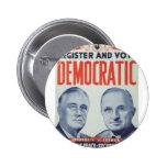 1944 Roosevelt - Truman Pinback Buttons