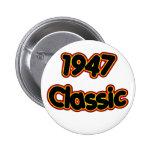 1947 Classic Button