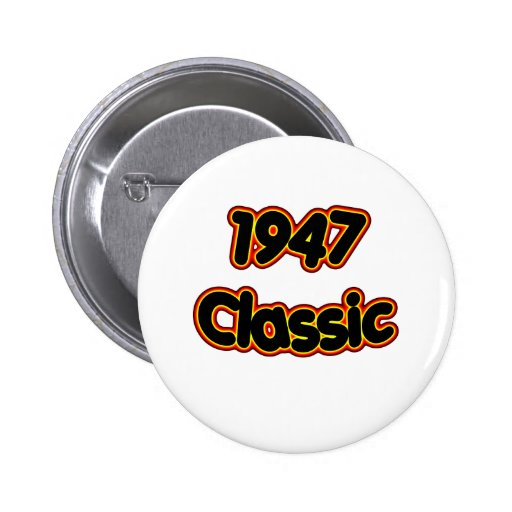 1947 Classic Pinback Buttons