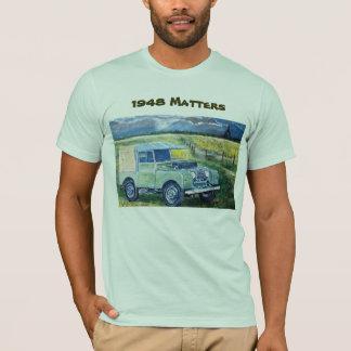 1948 Matters T-Shirt