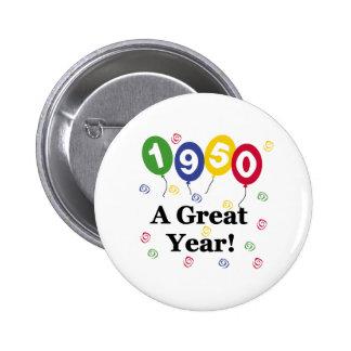 1950 A Great Year Birthday 6 Cm Round Badge