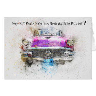 1957 Hot Rod Burning Rubber Birthday Card