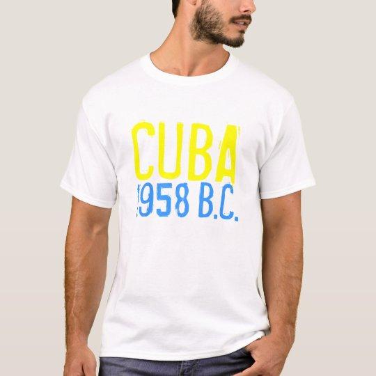1958 CUBA, (before castro) T-Shirt