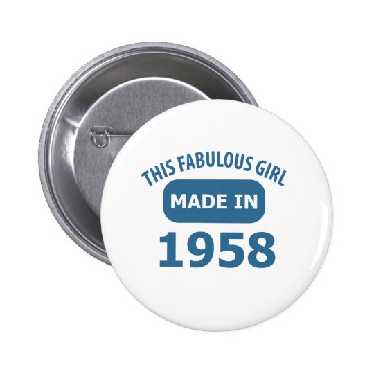 1958 year fabulous designs 6 cm round badge