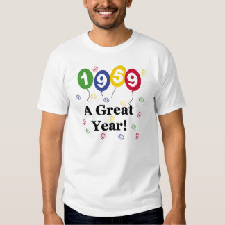 1959 A Great Year Birthday Tee Shirts