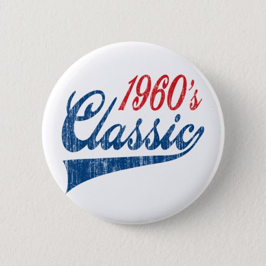 1960's Classic Birthday 6 Cm Round Badge