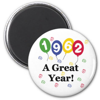 1962 A Great Year Birthday 6 Cm Round Magnet
