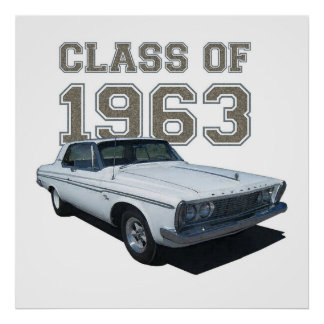 """1963 Plymouth Coupe """"Class of 1963"""". Poster"""