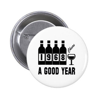 1968 A Good Year 6 Cm Round Badge