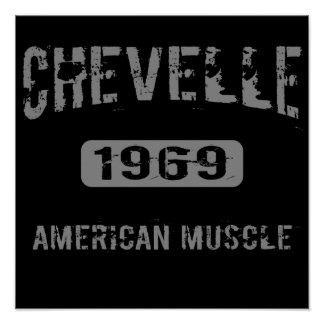 1969 Chevelle American Muscle Poster