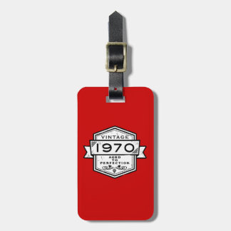 1970 Aged To Perfection Luggage Tag