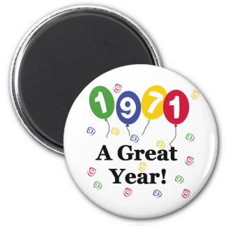1971 A Great Year Birthday Magnet