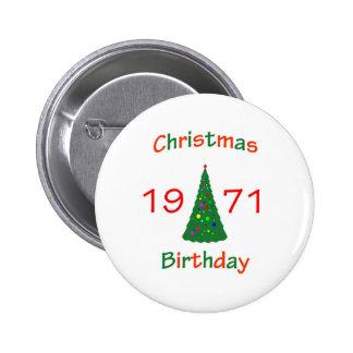 1971 Christmas Birthday 6 Cm Round Badge