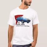 1971 Javelin AMX muscle car by AMC T-Shirt