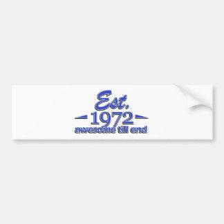 1972 birthday designs bumper sticker