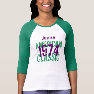 1974 40th Birthday or ANY YEAR American Classic T-Shirt