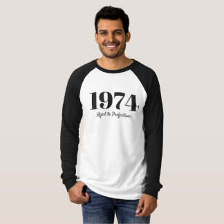 1974 - Aged to Perfection T-Shirt