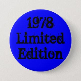 1978 LimitedEdition 7.5 Cm Round Badge