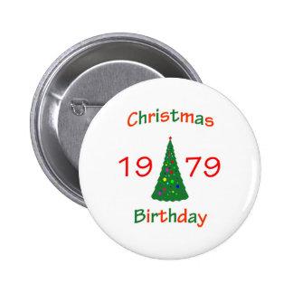 1979 Christmas Birthday 6 Cm Round Badge