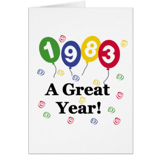 1983 A Great Year Birthday Greeting Card