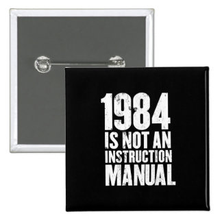 1984 is Not an Instruction Manual Button