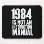 1984 is Not an Instruction Manual Mouse Pad