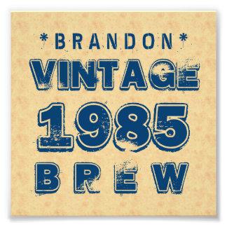 1985 30th or Any Birthday VINTAGE BREW Gold J30Z Photo Print