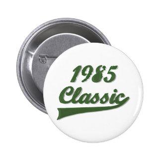 1985 Classic 6 Cm Round Badge